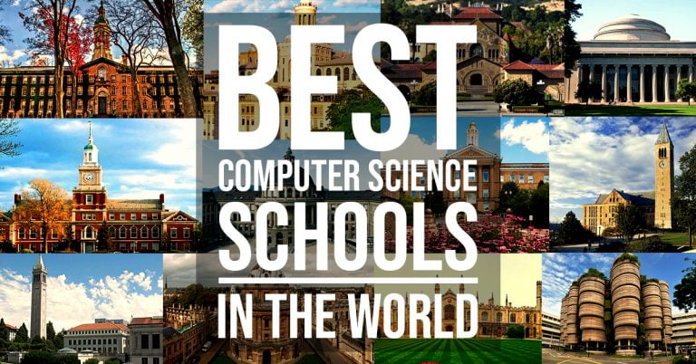 Best Computer Science Schools – The Best Computer Science Colleges in the World